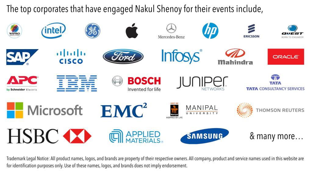 A list of top corporates that have engaged Nakul Shenoy for their high-profile events.
