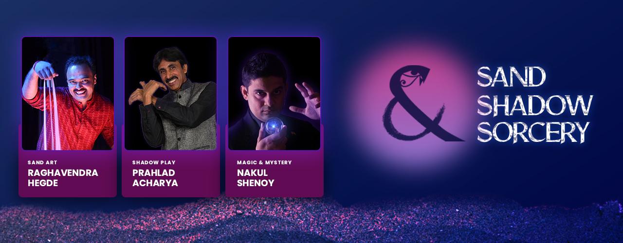 Sand Shadow Sorcery - banner image showing Prahlad Acharya, Raghavendra Hegde,and Nakul Shenoy